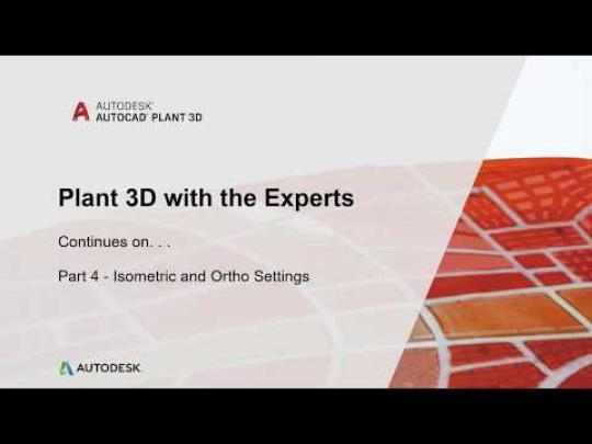 Plant 3D with the Experts (video blog series):  Plant 3D DWG Settings | AutoCAD Plant 3D