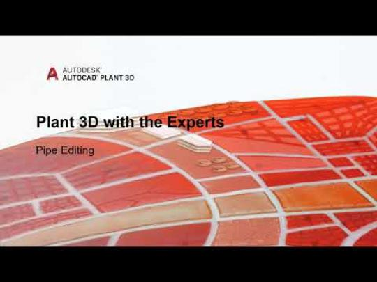 Plant 3D with the Experts (video blog series):  Modelling Tools | AutoCAD Plant 3D